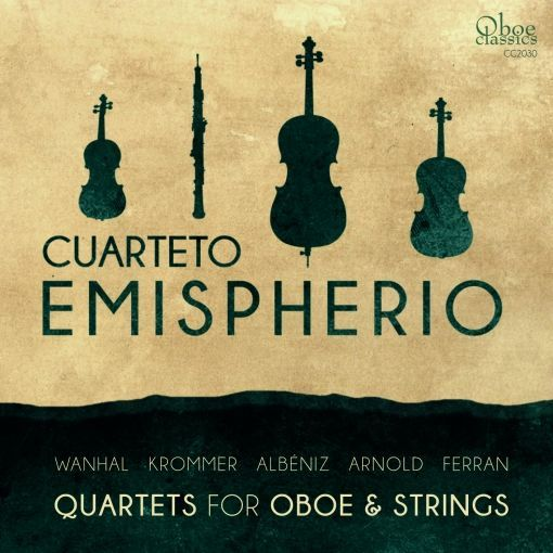Quartets for Oboe and Strings by Cuarteto Emispherio
